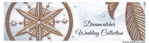 Dreamcatcher Wedding Collection