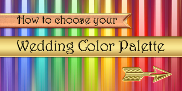 How to choose your wedding color palette – 10 tips