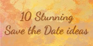 10 Save the Date ideas