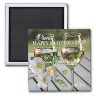 Roses and Wine Mother's Day Magnets